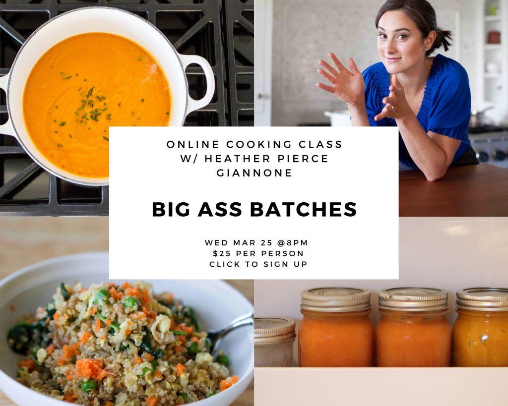 Big Ass Batches Cooking Class
